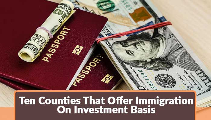 ten-counties-that-offer-immigration-on-investment-basis.jpg