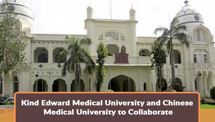 king-edward-medical-university-and-chinese-medical-university-to-collaborate.jpg.jpg