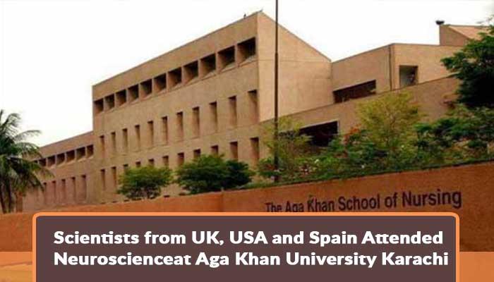 scientists-from-uk-usa-and-spain-attended-neuroscienceat-aga-khan-university-karachi.jpg.jpg