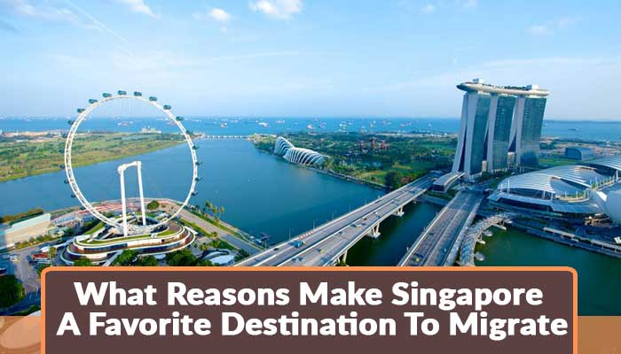 what-reasons-make-singapore-a-favoriate-destination-to-migrate.jpg.jpg